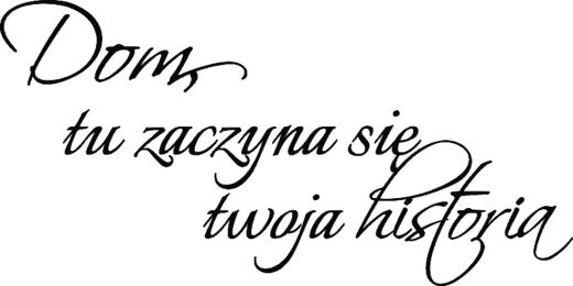 Naklejka Scienna Na Sciane Dekoracyjna Cytat Napis Dom Tu Zaczyna